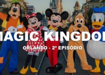Magic Kingdom – Ep.2 – O divertido parque da Disney
